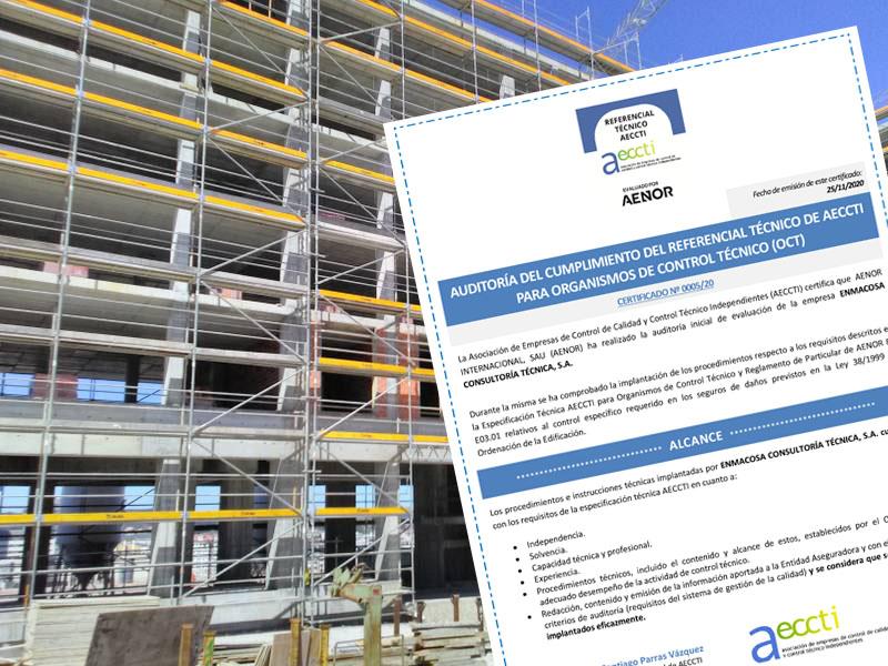 El sello Aeccti sitúa a Enmacosa entre los OCT con más garantías de independencia, solvencia y capacidad técnica